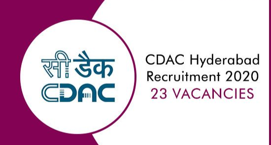 CDAC Hyderabad Recruitment 2020